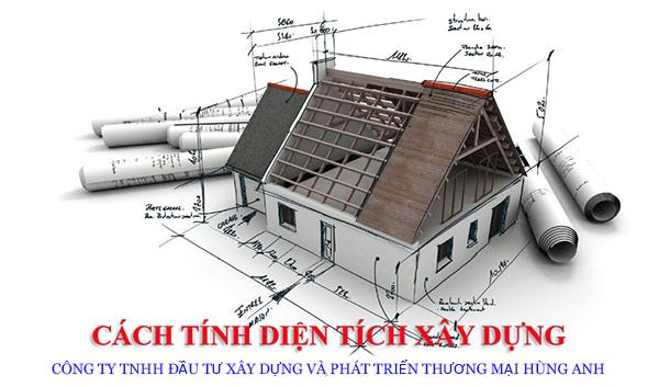 Cách tính diện tích xây dựng nhà ở trọn gói tại Hùng Anh